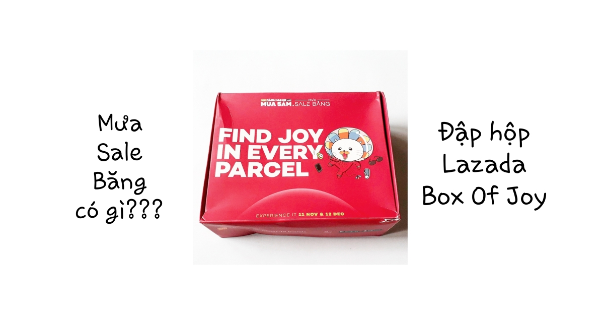 Review: LAZADA BOX OF JOY 2017